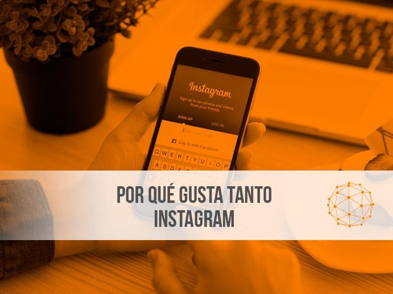 por qué gusta Instagram