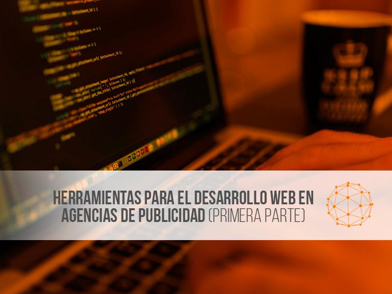 Herramientas-desarrollo-web-agencia-publicidad